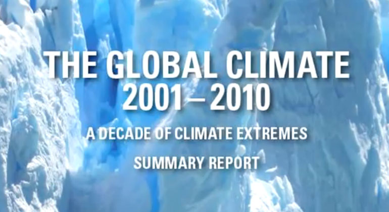 A Decade of Climate Extremes