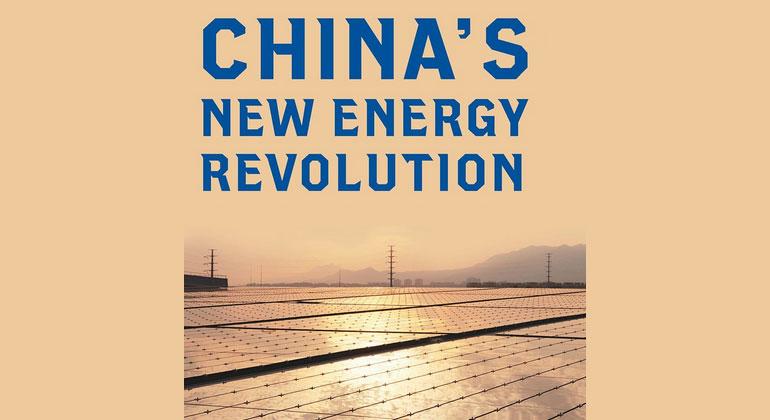 China's New Energy Revolution