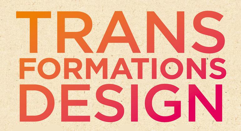 Transformationsdesign – Wege in eine zukunftsfähige Moderne
