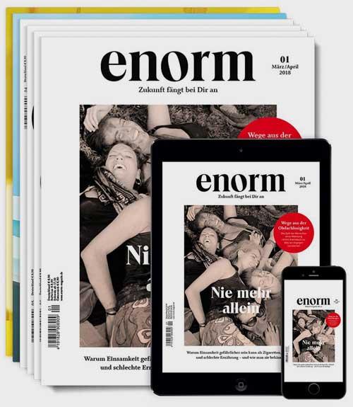 enorm 01/2018   Zukunft fängt bei Dir an   Nie mehr allein