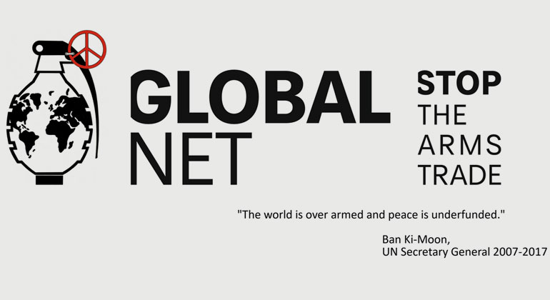 """""""GLOBAL NET – STOP THE ARMS TRADE"""" (www.gn-stat.org)"""