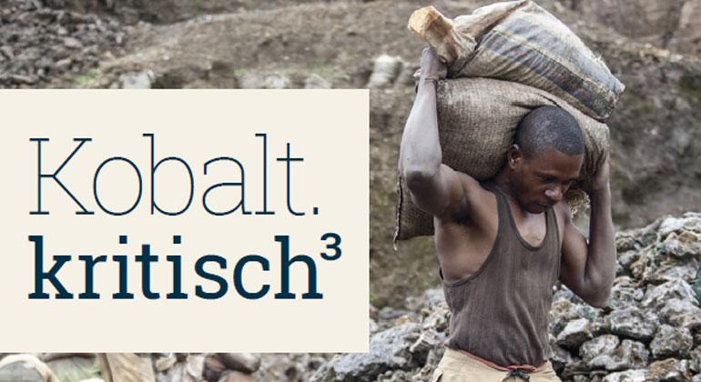 inkota.de | Berechnungen belegen: Das Schwermetall Kobalt wird einer der begehrtesten Rohstoffe des 21. Jahrhunderts werden. Das neue INKOTA Kobalt-Dossier macht klar: Wer Kobalt nutzt, muss auch Verantwortung übernehmen für die Wahrung von Menschenrechten und ökologischen Standards entlang der gesamten Lieferkette. Aktuell ist dies leider noch nicht der Fall.