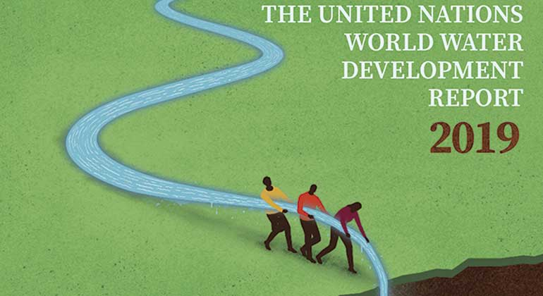 en.unesco.org | The latest United Nations World Water Development Report, Leaving No One Behind