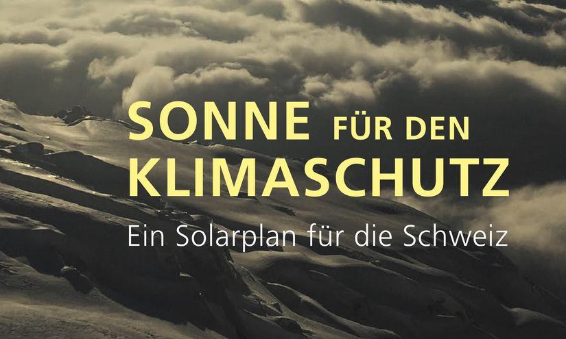 Ein Solarplan für die Schweiz