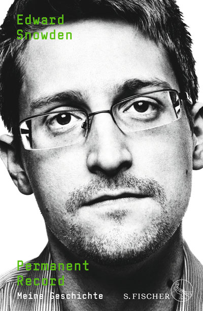 S. Fischer Verlag | »Snowdens Geschichte verlangt viel Respekt ab, weil er aus Gewissensgründen, nicht aus egoistischen Motiven, gehandelt hat« Philine Sauvageot, Südwestrundfunk, 17.09.2019
