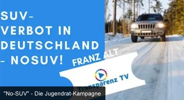 """Franz Alt: """"No-SUV"""" – Die Jugendrat-Kampagne"""