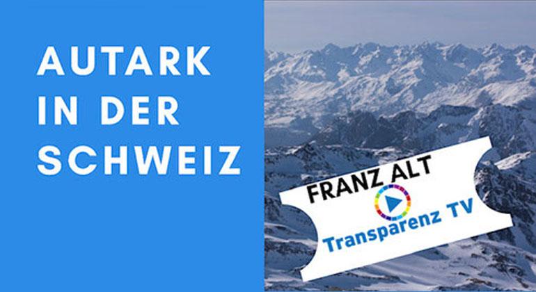 Franz Alt: Autark in der Schweiz
