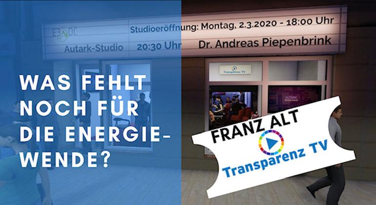 Franz Alt: Was fehlt noch für die Energiewende?