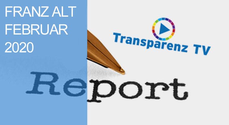 FEBRUAR-Report-2020 mit Franz Alt