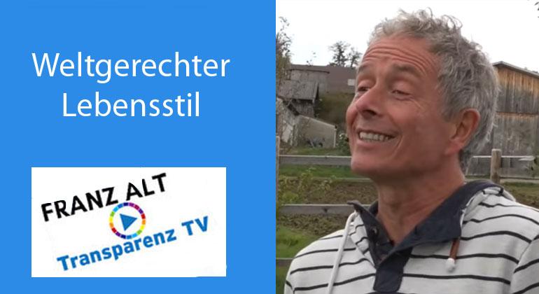 Franz Alt: Weltgerechter Lebensstil