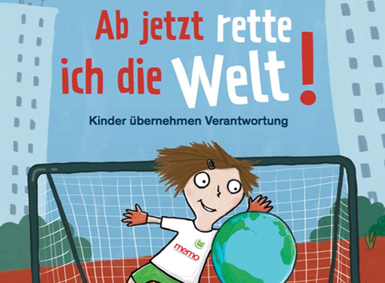 Ab jetzt retten Kinder die Welt!