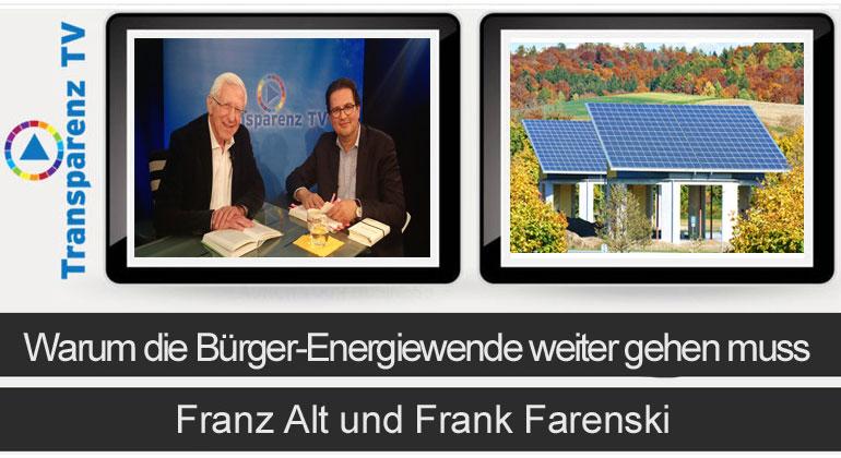 Franz Alt: Warum die Bürger-Energiewende weiter gehen muss