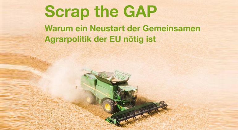 greenpeace.de | Positionspapier: Scrap the GAP - Warum ein Neustart der Gemeinsamen Agrarpolitik der EU nötig