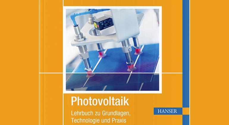 Photovoltaik-Lehrbuch: Neue Entwicklungen der Solarenergie