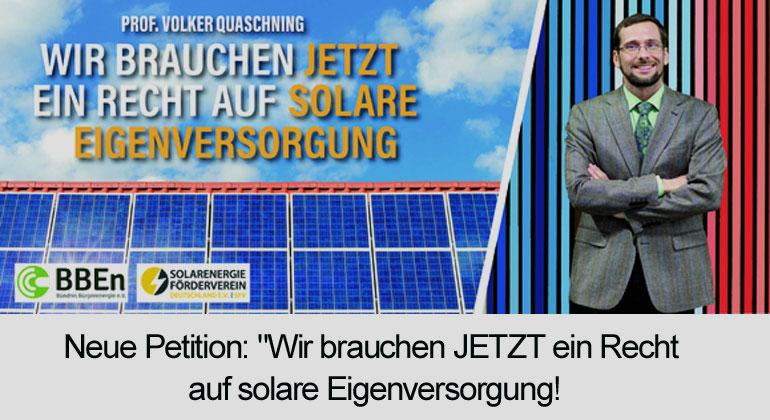 """Neue Petition: """"Wir brauchen JETZT ein Recht auf solare Eigenversorgung!"""