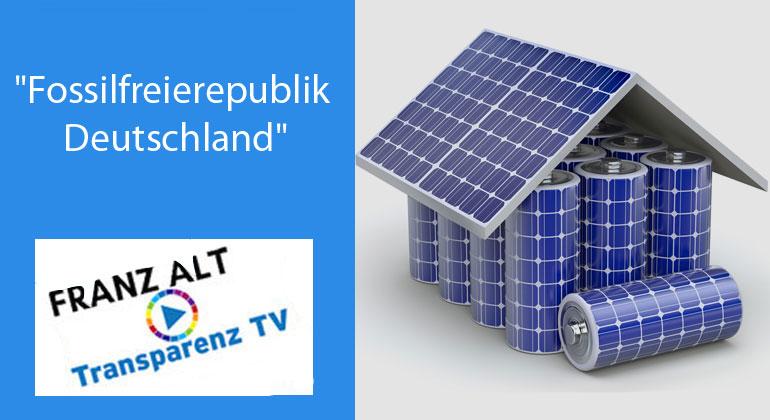Franz Alt: Deutschland ist erneuerbar  –  100% regenerativ jetzt!