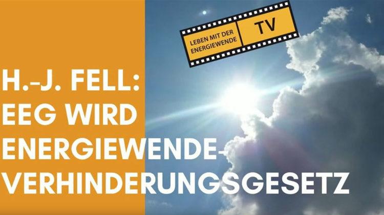 TransparenzTV | Hans-Josef Fell:EEG wird Energiewende-Verhinderungsgesetz