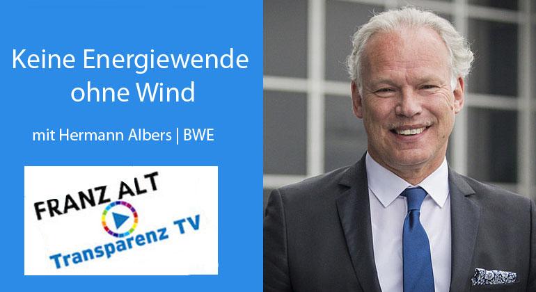Franz Alt: Keine Energiewende ohne Wind – Was es jetzt braucht
