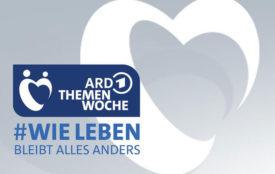 """ARD Themenwoche #WIE LEBEN - Bleibt alles anders"""""""