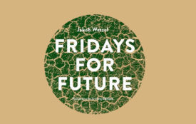 "Jakob Wetzel ""Fridays for Future"""