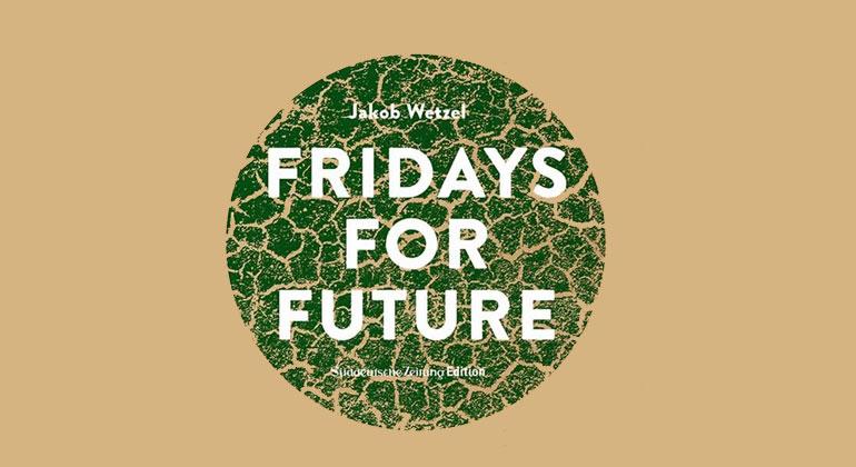 """Jakob Wetzel """"Fridays for Future"""""""