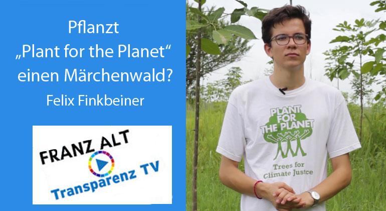 """Franz Alt: Pflanzt """"Plant for the Planet"""" einen Märchenwald?"""