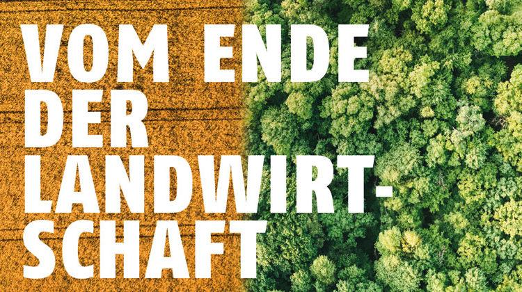 Oliver Stengel | Vom Ende der Landwirtschaft | oekom verlag