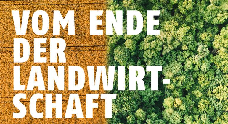 Vom Ende der Landwirtschaft