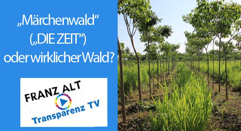 """Franz Alt: """"Märchenwald"""" (""""DIE ZEIT"""") oder wirklicher Wald?"""