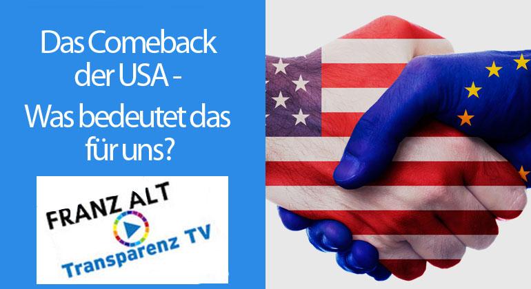Das Comeback der USA – Was bedeutet das für uns?