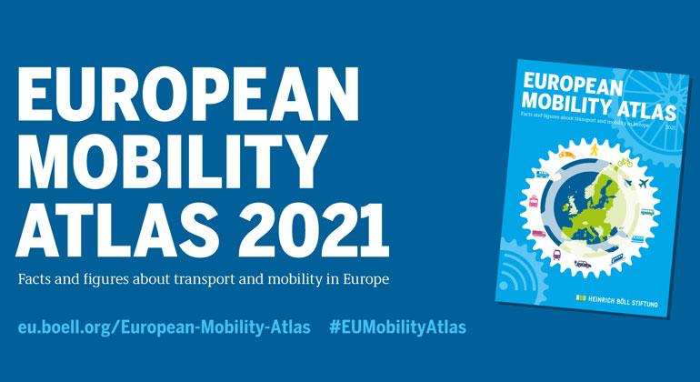 Heinrich Böll Stiftung | European Mobility Altlas 2021
