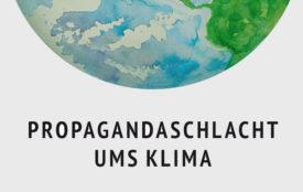 Michael E. Mann | Propagandaschlacht ums Klima