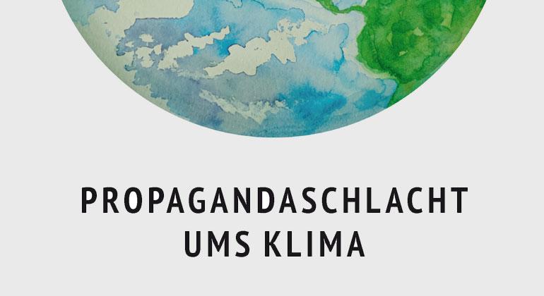 """""""Propagandaschlacht ums Klima"""" von Michael E. Mann"""