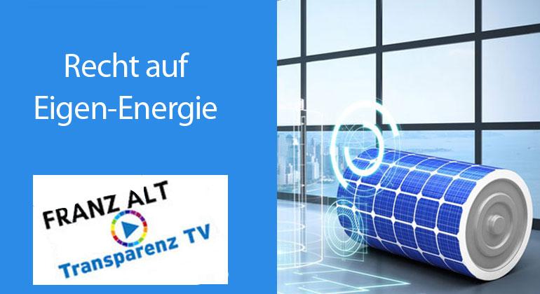Franz Alt: Recht auf Eigen-Energie