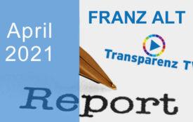 TransparenzTV | Franz Alt – April-Report 2021