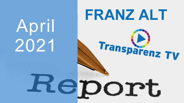 TransparenzTV | Franz Alt – April-Report 2021