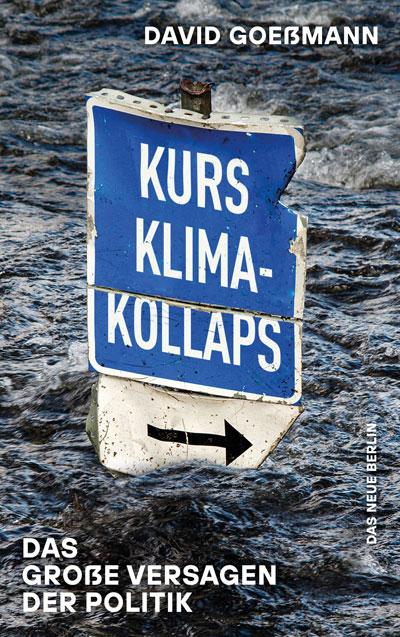 David Goessmann | Kurs Klimakollaps