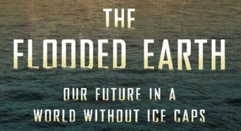 BASIC BOOKS | Peter D. Ward | The Flooded Earth