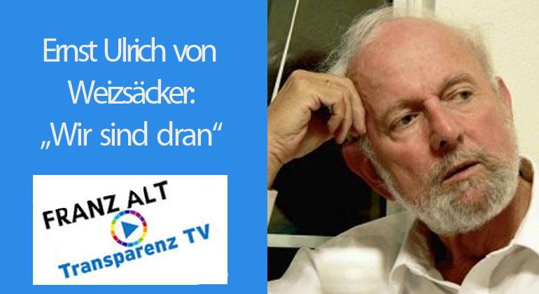 """Ernst Ulrich von Weizsäcker: """"Wir sind dran"""""""