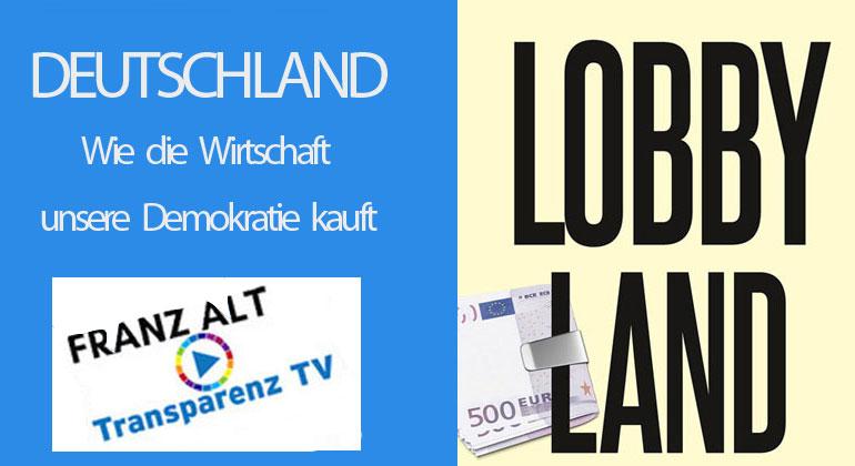 Franz Alt: Deutschland – Lobbyland