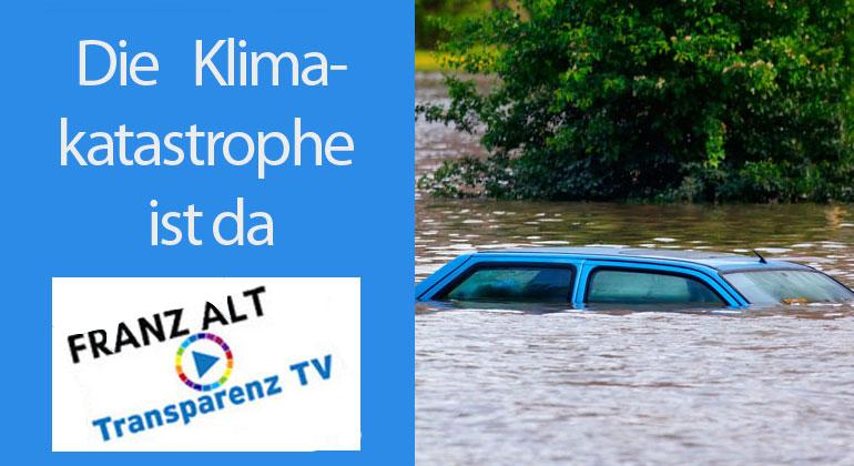 Franz Alt: Die Klimakatastrophe ist da – Sind wir noch zu retten?