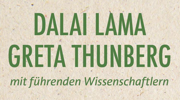 Dalai Lama - Greta Thunberg | Kreisläufe des Klimawandels